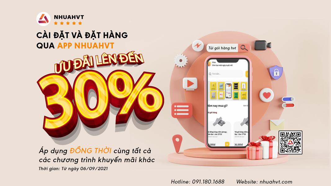 Ưu đãi GIẢM tới 30% khi đặt hàng qua app Nhua HVT